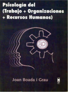Psicología  del  (Trabajo + Organizaciones  + Recursos  Humanos)